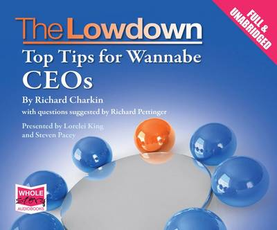 The Lowdown: Top Tips for Wannabe CEOs -