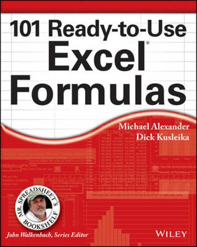 101 Ready-to-Use Excel Formulas - Michael Alexander