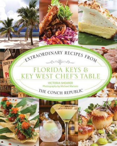 Florida Keys & Key West Chef's Table - Victoria Shearer