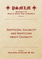 Skepticism, Causality and Skepticism about Causality (Volume 10 - Gyula Klima