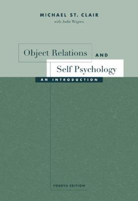 Object Relations and Self Psychology - Michael St. Clair