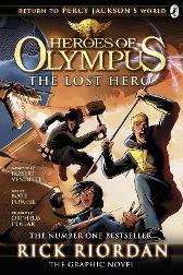 The Lost Hero: The Graphic Novel (Heroes of Olympus Book 1) - Rick Riordan