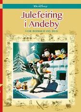 Julefeiring i Andeby - Solveig Thime Disney