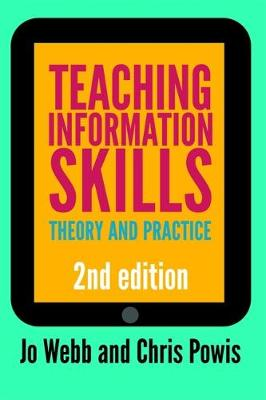 Teaching Information Skills - Jo Webb