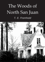 Woods of North San Juan - T. E. Fromhold