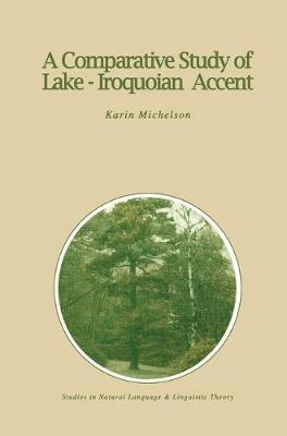 A Comparative Study of Lake-Iroquoian Accent - Karin Michelson