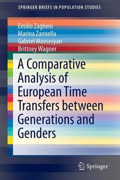 A Comparative Analysis of European Time Transfers between Generations and Genders - Emilio Zagheni
