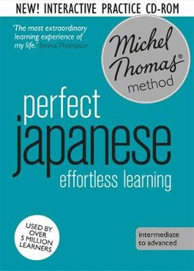 Perfect Japanese Course: Learn Japanese with the Michel Thomas Method - Michel Thomas