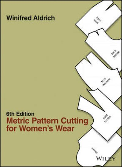 Metric Pattern Cutting for Women's Wear - Winifred Aldrich