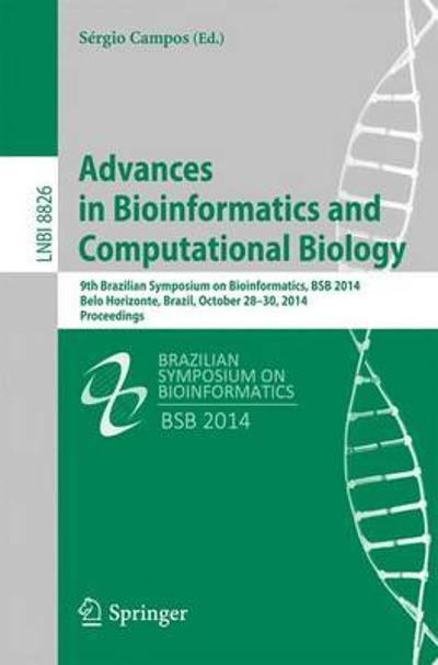 Advances in Bioinformatics and Computational Biology - Sergio Campos