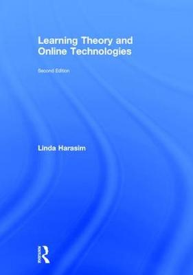 Learning Theory and Online Technologies - Linda Harasim