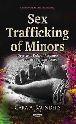 Sex Trafficking of Minors - Cara A. Saunders