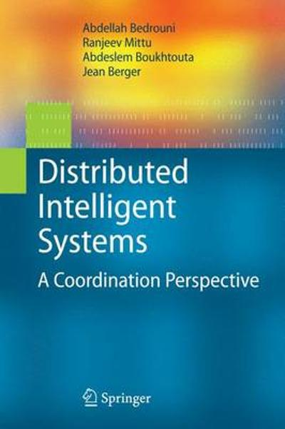 Distributed Intelligent Systems - Abdellah Bedrouni