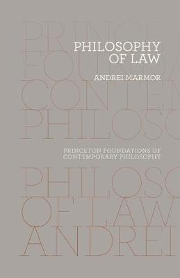 Philosophy of Law - Andrei Marmor
