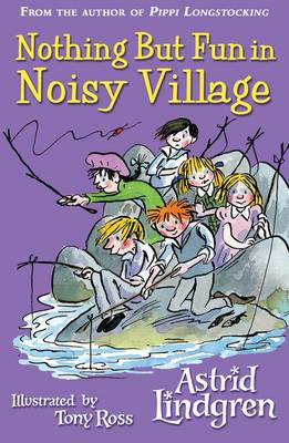 Nothing but Fun in Noisy Village - Astrid Lindgren