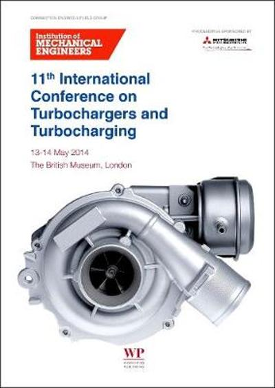 11th International Conference on Turbochargers and Turbocharging - IMechE