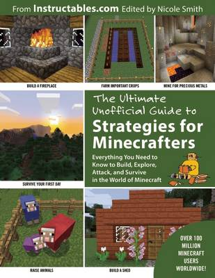 The Ultimate Unofficial Guide to Strategies for Minecrafters - Instructables.com