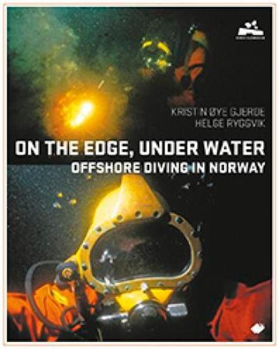 On the edge, under water - Kristin Øye Gjerde