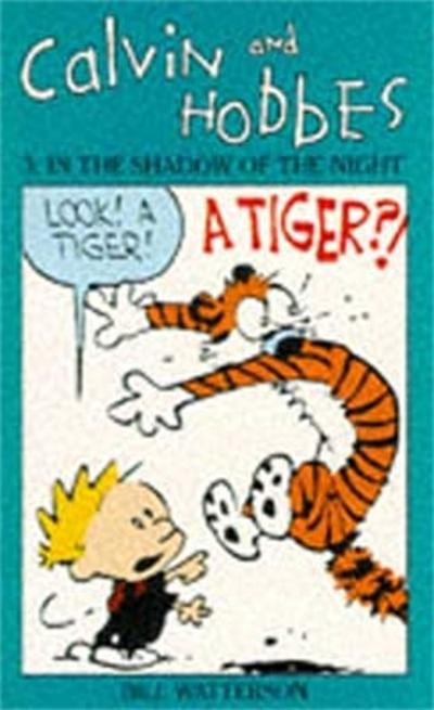 Calvin And Hobbes Volume 3: In the Shadow of the Night - Bill Watterson