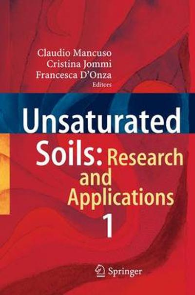 Unsaturated Soils: Research and Applications - Claudio Mancuso