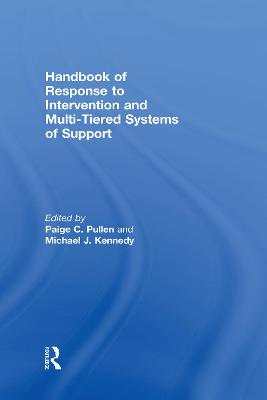 Handbook of Response to Intervention and Multi-Tiered Instruction - Paige C. Pullen