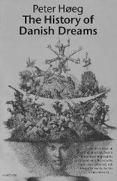 The History Of Danish Dreams - Peter Hoeg