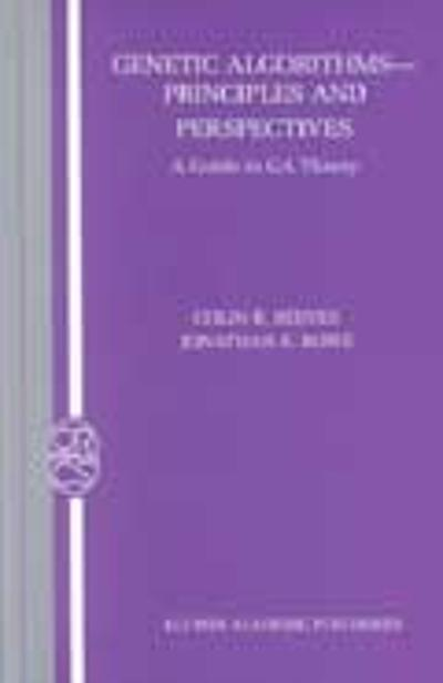 Genetic Algorithms: Principles and Perspectives - Colin R. Reeves