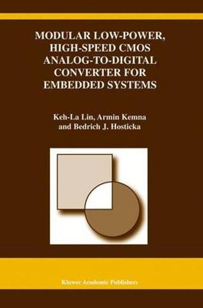 Modular Low-Power, High-Speed CMOS Analog-to-Digital Converter of Embedded Systems - Keh-La Lin