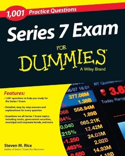1,001 Series 7 Exam Practice Questions For Dummies - Steven M. Rice
