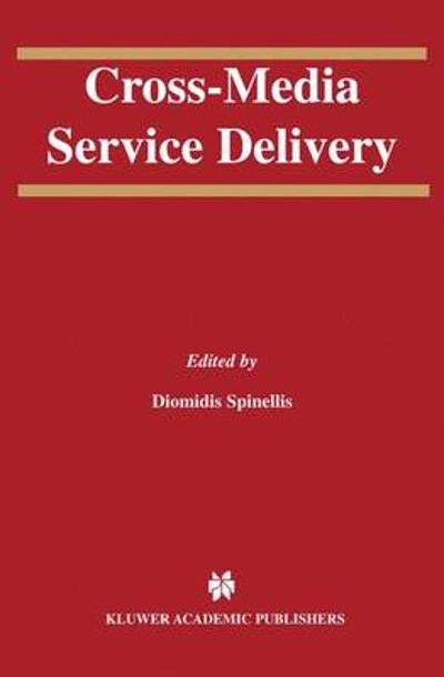 Cross-Media Service Delivery - Diomidis Spinellis