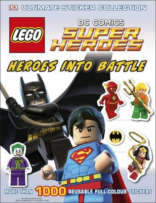 LEGO DC Super Heroes Heroes Into Battle Ultimate Sticker Collection - DK