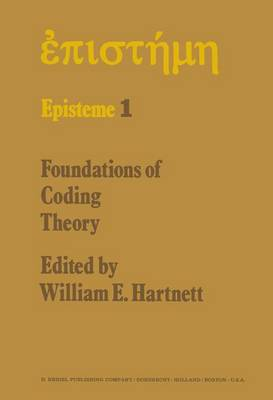 Foundations of Coding Theory - W.E. Hartnett