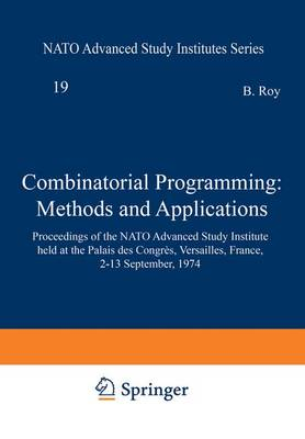 Combinatorial Programming: Methods and Applications - B. Roy