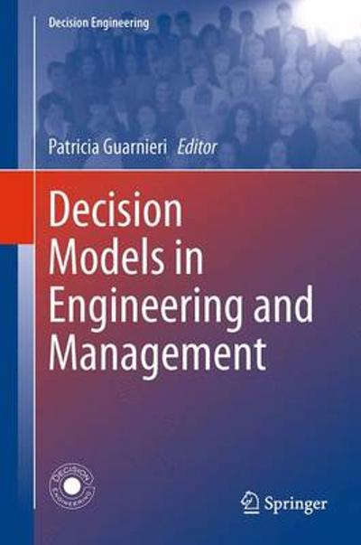 Decision Models in Engineering and Management - Patricia Guarnieri