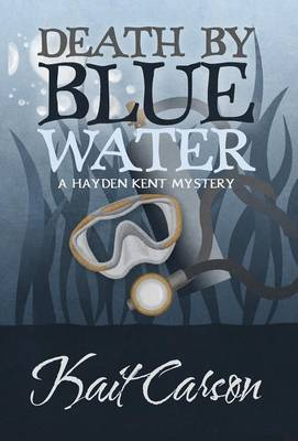 Death by Blue Water - Kait Carson