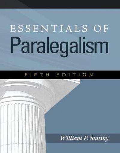 Essentials of Paralegalism - William Statsky