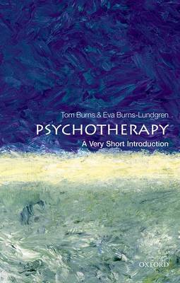 Psychotherapy: A Very Short Introduction - Tom Burns