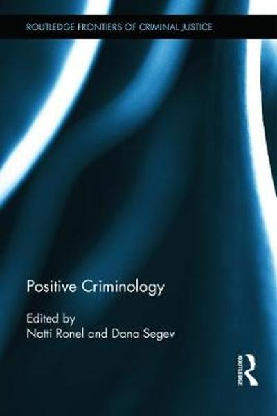 Positive Criminology - Natti Ronel