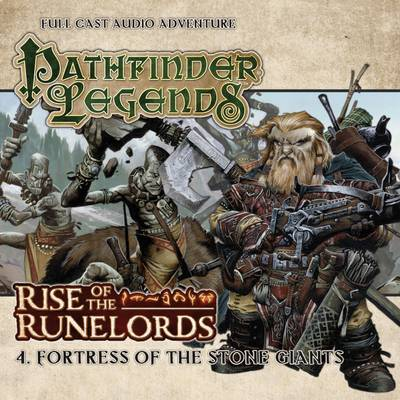Rise of the Runelords: Fortress of the Stone Giants - Cavan Scott