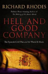 Hell and Good Company - Richard Rhodes