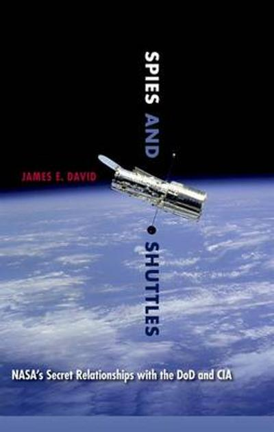 Spies and Shuttles - James E. David