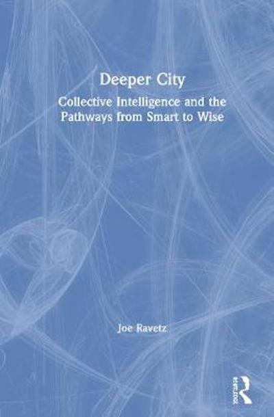 Deeper City - Joe Ravetz