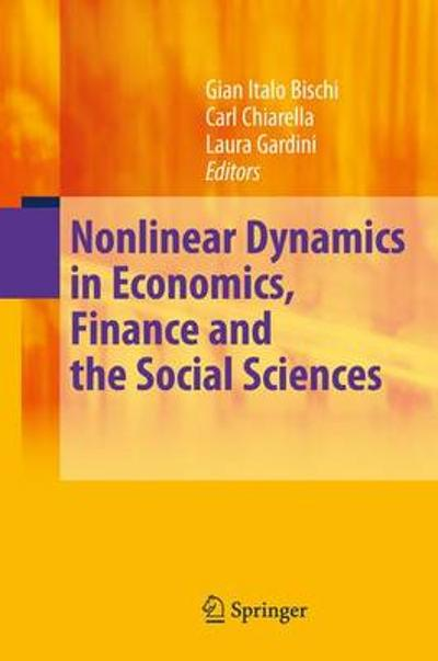 Nonlinear Dynamics in Economics, Finance and the Social Sciences - Gian-Italo Bischi