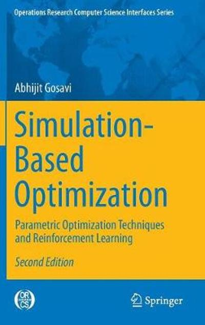 Simulation-Based Optimization - Abhijit Gosavi