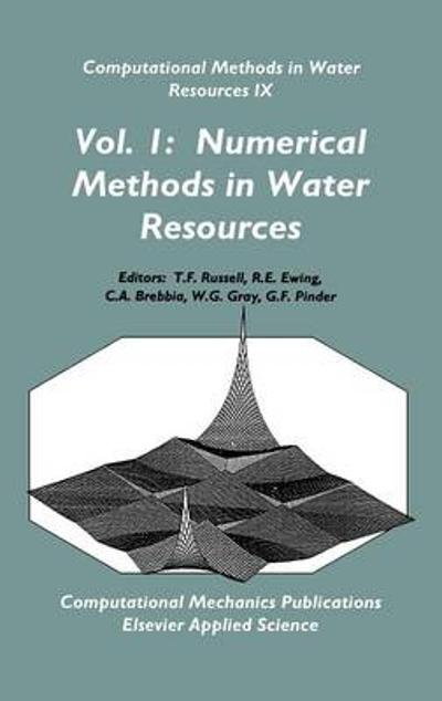 Computational Methods in Water Resources IX - T. F. Russell