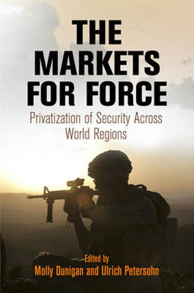 The Markets for Force - Molly Dunigan