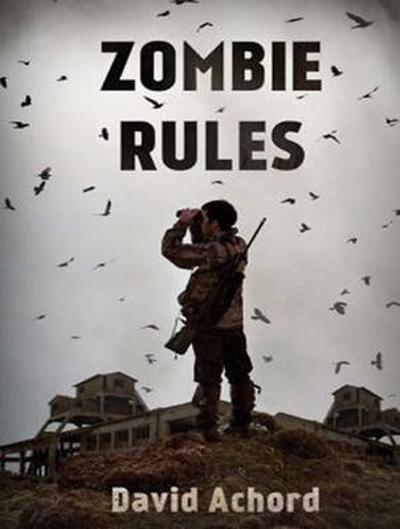 Zombie Rules - David Achord