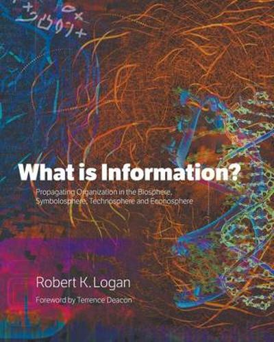 What is Information? - Robert K Logan