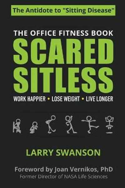 Scared Sitless - Swanson Larry