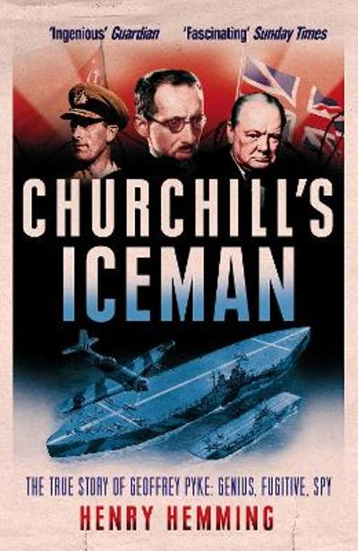 Churchill's Iceman - Henry Hemming
